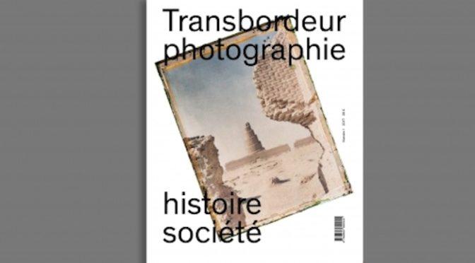 Transbordeur, une nouvelle revue annuelle proposant une approche historique et sociologique de la photographie